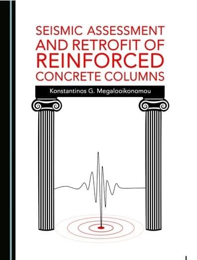 """Πρώτο βιβλίο για τον Ροδίτη επιστήμονα Κωνσταντίνο Μεγαλοοικονόμου : """"Σεισμική Αποτίμηση και Ενίσχυση Υποστυλωμάτων Οπλισμένου Σκυροδέματος"""""""